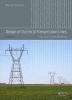 Sriram (Ulteig Engineers Inc., St. Paul, MN, USA) Kalaga,   Prasad (Duke Energy, Charlotte, NC, USA) Yenumula, Design of Electrical Transmission Lines