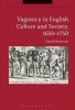 Hitchcock, David, Vagrancy in English Culture and Society, 1650-1750