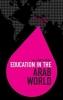 Serra (University of Oxford, UK) Kirdar, Education in the Arab World