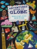 Lonely Planet Kids, Adventures Around the Globe part 1st Ed