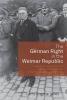 Jones, Larry Eugene, The German Right in the Weimar Republic