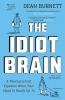 D. Burnett, Idiot Brain