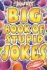 Powell, Michael, Smarties Big Book of Stupid Jokes