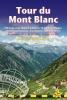 Manthorpe, Jim, Trailblazer Tour Du Mont Blanc