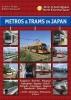 Phipps, Andrew, Metros & Trams in Japan 2: Nord & Zentraljapan