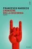 <b>Francesco  Marocco</b>,Cronache della discordia