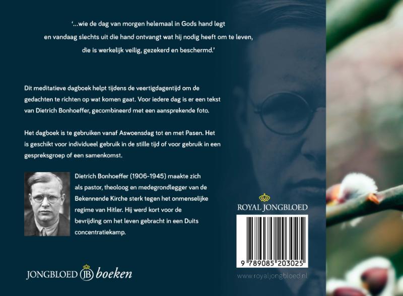 Dietrich Bonhoeffer,Veertigdagentijd