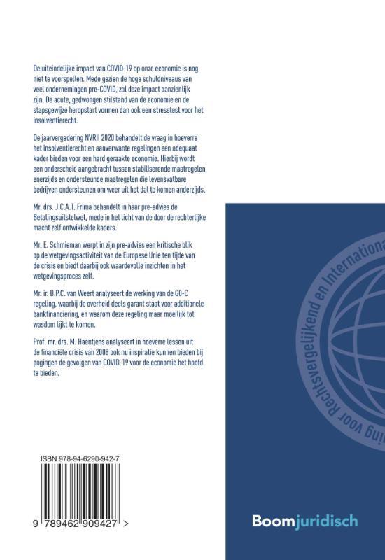 J.C.A.T. Frima, E. Schmieman, B.P.C. van Weert, M. Haentjens,Covid-19 als stresstest voor het insolventierecht