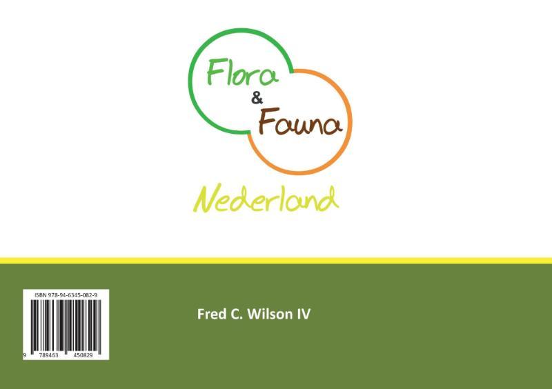 Fred C. Wilson IV,Flora en Fauna Nederland
