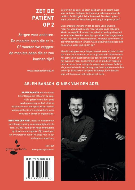 Niek van den Adel, Arjen Banach,Zet de patiënt op 2