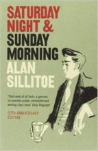 Sillitoe, Alan Saturday Night and Sunday Morning