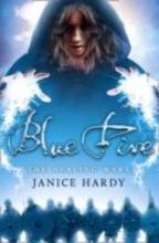 Janice Hardy Blue Fire