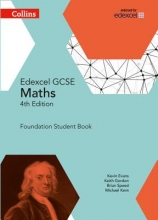 Kevin Evans,   Keith Gordon,   Brian Speed,   Michael Kent GCSE Maths Edexcel Foundation Student Book
