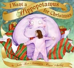 Rox, John I Want a Hippopotamus for Christmas