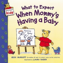 Murkoff, Heidi Eisenberg What to Expect When Mommy`s Having a Baby