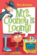 Gutman, Dan Mrs. Cooney Is Loony!