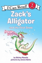 Mozelle, Shirley Zack`s Alligator and the First Snow