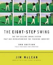 McLean, Jim The Eight-Step Swing
