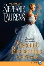 Laurens, Stephanie Viscount Breckenridge to the Rescue