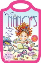 Jane O`Connor Fancy Nancy`s Perfectly Pink Playtime Purse