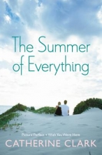 Clark, Catherine The Summer of Everything