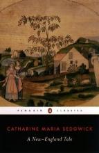 Sedgwick, Catharine Maria A New-England Tale