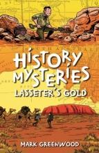 Greenwood, Mark Lasseter`s Gold