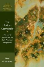Goodman, Nan The Puritan Cosmopolis