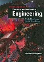 Eric Glendinning,   Norman Glendinning Oxford English for Electrical and Mechanical Engineering: Student`s Book