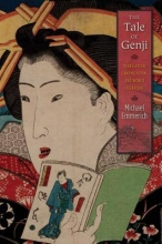 Emmerich, Michael The Tale of Genji - Translation, Canonization, and World Literature