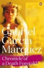 Marquez, Gabriel Garcia Chronicle of a Death Foretold