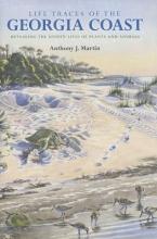 Anthony J. Martin Life Traces of the Georgia Coast