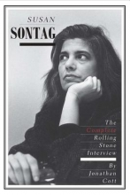 Cott, Jonathan Susan Sontag - The Complete Rolling Stone Interview
