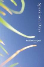 Cunningham, Michael Specimen Days