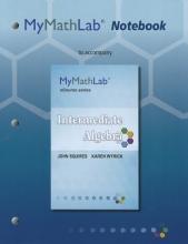 John Squires,   Karen Wyrick MyLab Math Notebook for Squires Wyrick Intermediate Algebra