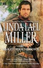 Miller, Linda Lael McKettrick`s Choice