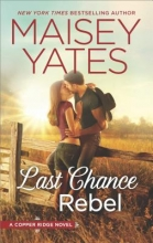 Yates, Maisey Last Chance Rebel