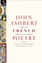 Ashbery, John Collected French Translations