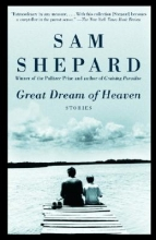 Shepard, Sam Great Dream of Heaven