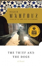 Mahfouz, Naguib The Thief and the Dogs