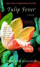 Moggach, Deborah Tulip Fever