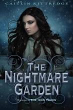 Kittredge, Caitlin The Nightmare Garden