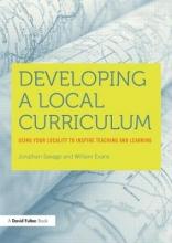 Jonathan Savage,   William Evans Developing a Local Curriculum