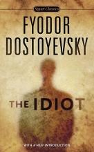 Dostoyevsky, Fyodor The Idiot
