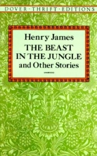 James, Henry The Beast in the Jungle and Other Stories