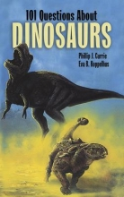 Currie, Philip J. 101 Questions about Dinosaurs