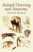 Noble, Edwin Animal Drawing and Anatomy