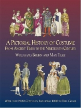 Bruhn, Wolfgang A Pictorial History of Costume from Ancient Times to the Nineteenth Century