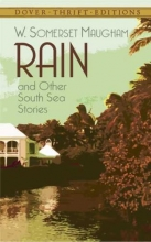 Maugham, W. Somerset Rain and Other South Sea Stories