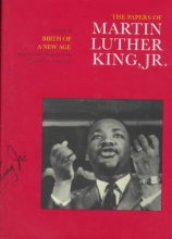 King, Martin Luther The Papers of Martin Luther King Junior V 3 - Birth of a New Age December 1955 - December 1956